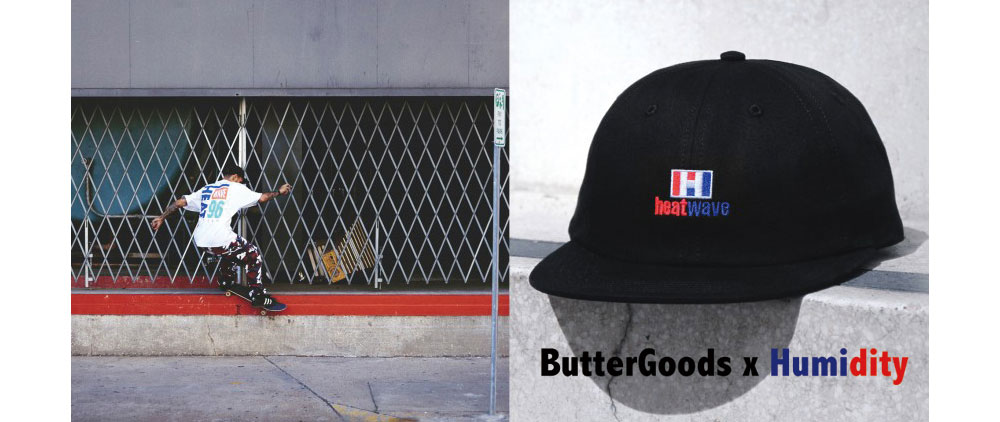 ButterGoods x Humidity release